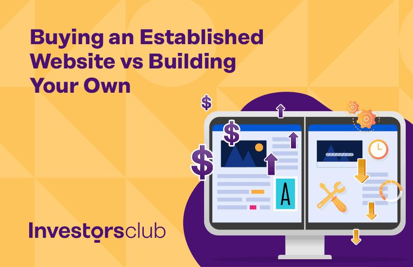 Buying established websites vs building websites