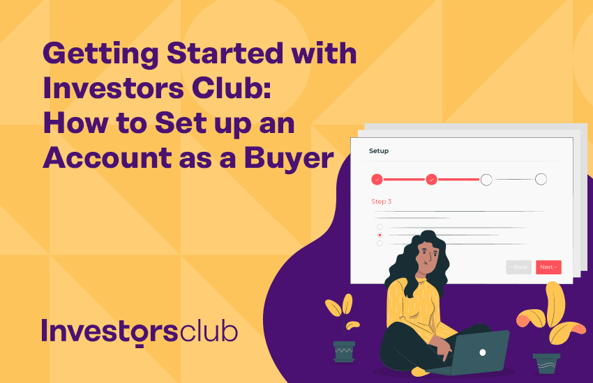 Getting Started with Investors Club: How to Set up an Account as Buyer
