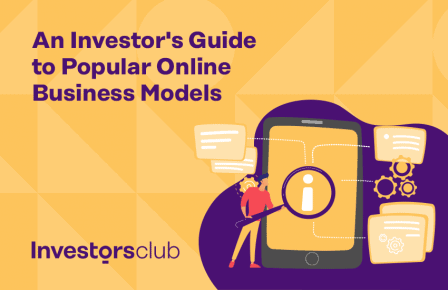 An Investor's Guide to Popular Online Business Models