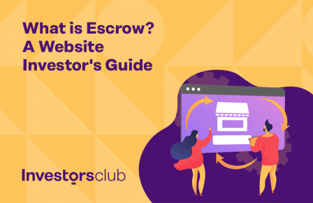 What is Escrow? A Website Investor's Guide